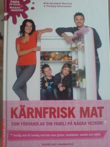 Boken Kärnfrisk mat är uppföljare till deras bok Kärnfrisk familj